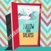 Follow Your Dreams Kanvas Tablo